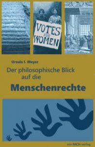 """Titelbild des Buchs """"Der philosophische Blick auf die Menschenrechte"""""""