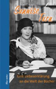 Madge Jenison: Sunwise Turn. Eine Liebeserklärung an die Welt der Bücher