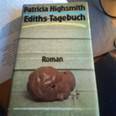 """Coverbild des Buchs """"Ediths Tagebuch"""" von Patricia Highsmith."""