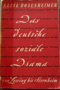 Werk Elise Dosenheimers: Das deutsche soziale Drama.