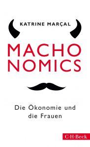"Buchcover des Titels ""Machonomics"" von Katrine Marcal."