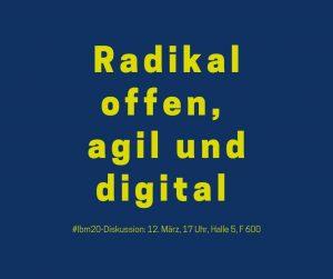 gelbe Schrift auf blauem Hintergrund: Radikal offen, agil und digital