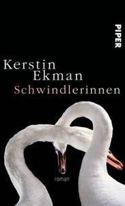 """Coverbild des Buchs """"Schwindlerinnen"""" von Kerstin Ekman."""