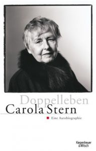 """Das Bild zeigt dsa Buchcover der Autobiographie """"Doppelleben"""" von Carola Stern."""