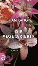 """Coverbild des Buchs """"Die Vegetarierin"""" von Han Kang."""