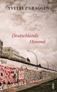 Das Cover zeigt ein Stück Berliner Mauer und einen wolkenverhangenen Himmel darüber.