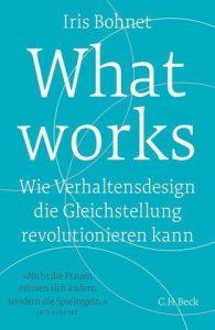 Blaues Cover mit weißer Schrift: Iris Bohnet: What works.